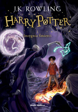 Insygnia Śmierci. Harry Potter. Tom 7