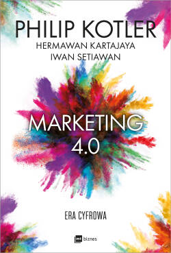 Marketing 4.0. Era cyfrowa